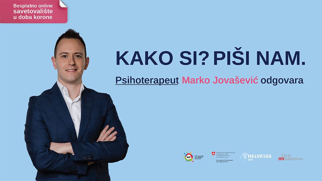 Psihološko savetovalište na portalu Danasa: Vi pitate, Marko Jovašević odgovara