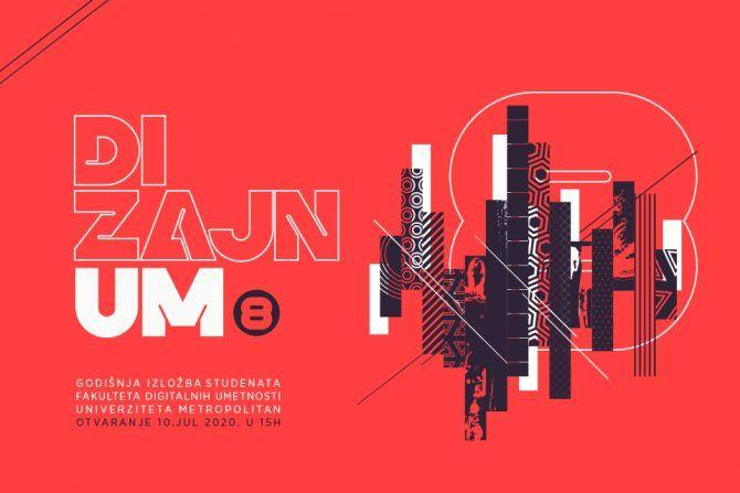 DizajnUM8 – godišnja digitalna izložba radova studenata Fakulteta digitalnih umetnosti